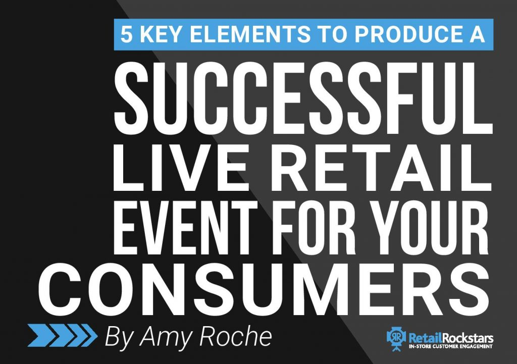 5 key elements to produce a successful live retail event