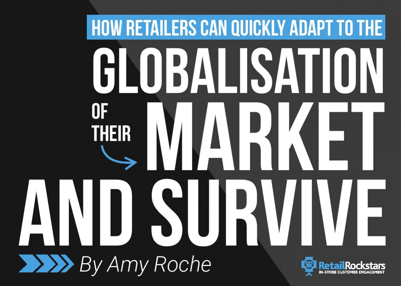 How Retailers Quickly Adapt to Globalisation of Market