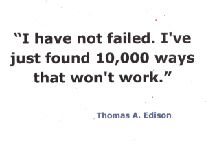 I have not failed quote from Thomas Edison