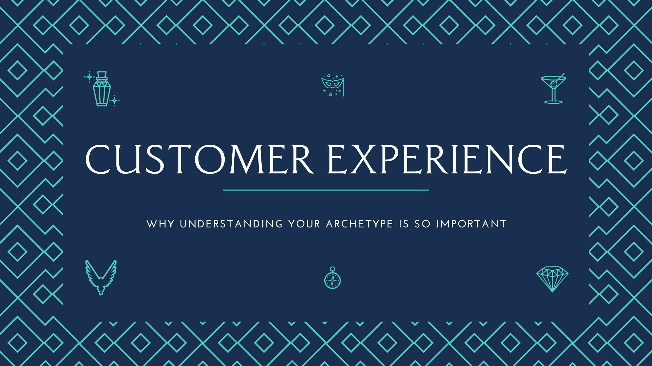 Why understanding your archetype is crucial for customer experienc
